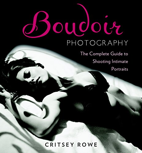 Complete Portrait - Boudoir Photography: The Complete Guide to Shooting Intimate Portraits