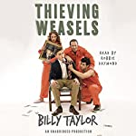 Thieving Weasels | Billy Taylor