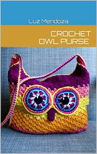 Crochet Owl Purse Kindle Edition By Luz Mendoza Crafts Hobbies