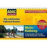 ADAC Tourbooks Main-Radweg: Die schönsten Fahrradtouren