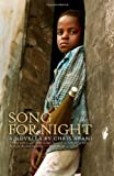 Song for Night, Chris Abani, 1933354313