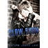 Slow Burn (Lost Kings MC, Book 1)