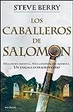 Los Caballeros de Salomon, Steve Berry, 8432296899