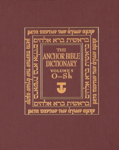 The Anchor Bible Dictionary, Volume 5