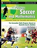 Fantasy Soccer and Mathematics, Dan Flockhart, 0787994464