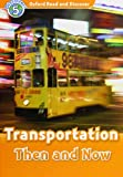 Transportation Then and Now, James Styring, 0194645398