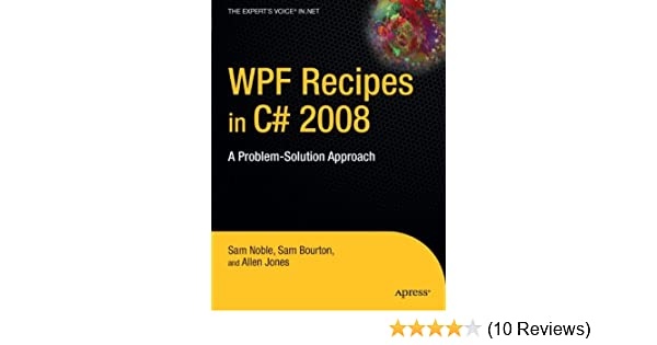 WPF Recipes in C# 2008: A Problem-Solution Approach: Sam