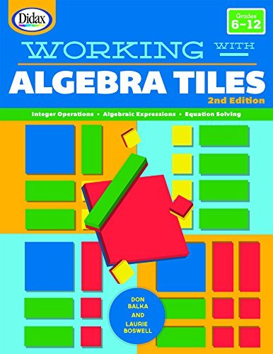 - Working with Algebra Tiles (2nd Edition)
