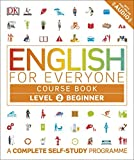 English for Everyone Course Book Level 2 Beginner: A Complete Self-Study Programme by DK (2016-06-01)