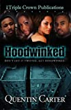 Hoodwinked, Quentin Carter and Quentin Carter, 0976234963