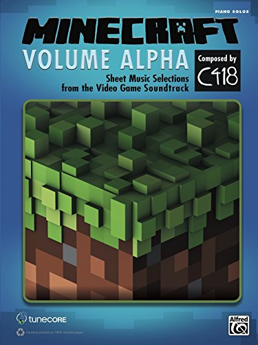 Pdf eBooks Minecraft: Volume Alpha: Piano Sheet Music Selections from the Video Game Soundtrack