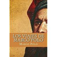 Los Viajes de Marco Polo (Spanish Edition)