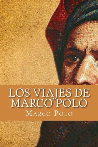 Los Viajes de Marco Polo (Spanish Edition): Amazon.es: Polo, Marco ...