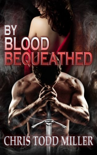 Read Online By Blood Bequeathed (Volume 1) PDF