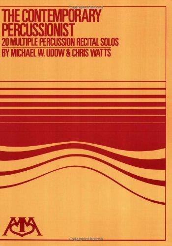 The Contemporary Percussionist: 20 Multiple Percussion Recital Solos (Meredith Music Percussion)