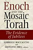 Enoch and the Mosaic Torah, Gabriele Boccaccini and Giovanni Ibba, 0802864090
