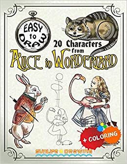 Easy To Draw 20 Characters From Alice In Wonderland Draw Color 20
