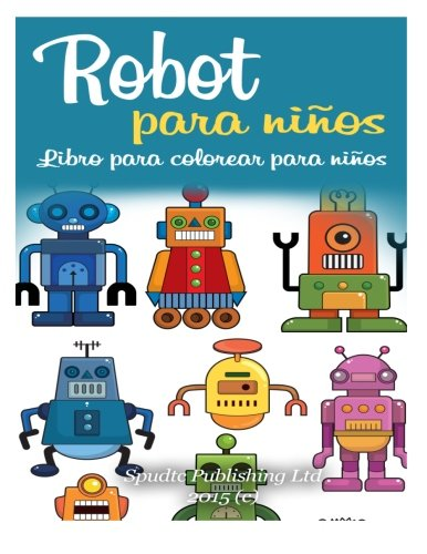 Libro : Robot para niños: Libro para colorear para niño...