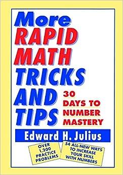 More Rapid Math Tricks and Tips: Edward H. Julius: 9780471122388: Amazon.com: Books
