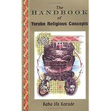 The Handbook of Yoruba Religious Concepts