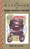 cover of The Handbook of Yoruba Religious Concepts