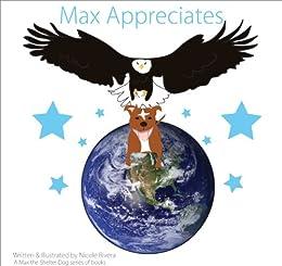 Max Appreciates by [Rivera, Nicole]