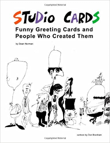 Studio cards funny greeting cards and people who created them dean studio cards funny greeting cards and people who created them dean norman 9781412017008 amazon books m4hsunfo