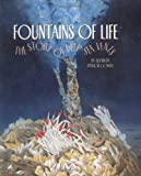 Fountains of Life (First Books--Ecosystems)