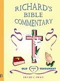 Richard's Bible Commentary, Richard C. Hirsch, 1418404381