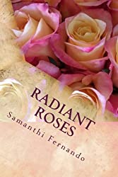 Radiant Roses: Inspirational Poetry
