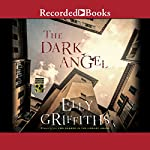 The Dark Angel | Elly Griffiths