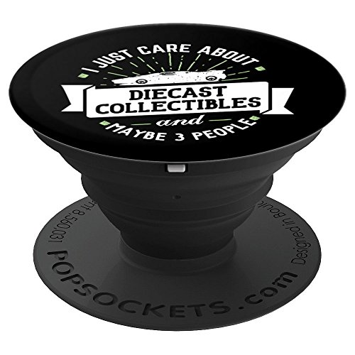 Diecast Collectibles Phone Case Stand - I Just Care About! - PopSockets Grip and Stand for Phones and Tablets