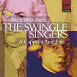 The Swingle Singers - Bach Hits Back ~ A Capella Amadeus