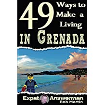 49 Ways to Make a Living in Grenada