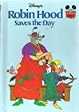 Robin Hood Saves Day, Disney Book Club Staff, 0394944542