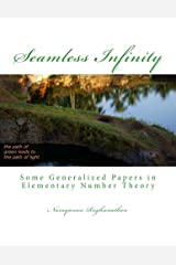 Seamless Infinity ~ Some Generalized Papers in Elementary Number Theory Paperback