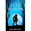 Tales of Fear and Wonder