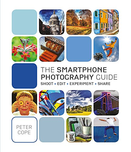 Make the most of your smartphone camera with this enlarged, updated edition of the handy guide to creating brilliant photos and videos!     Smartphones have put powerful cameras, literally, in our pockets and encouraged us to document our lives in...