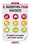 img - for Il marketing plan vincente. Il metodo in una pagina per il vostro successo book / textbook / text book