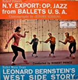 NY Export: OP. Jazz from Ballets U.S.A-Jerome Robbins; West Side Story