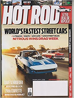 Hot Rod February 2018 Worlds Fastest Street Cars - Nitrous Wins Drag Week Single Issue Magazine – 2017