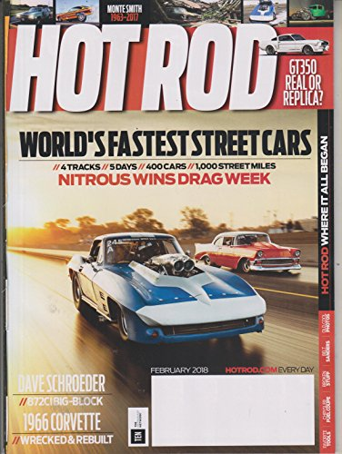 Hot Rod February 2018 World's Fastest Street Cars - Nitrous Wins Drag Week