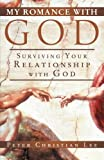My Romance with God, Peter Christian Lee, 1449789250
