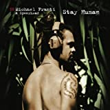Stay Human (All The Freaky People)