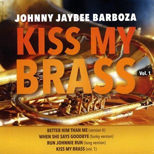 Kiss My Brass (Brass Kiss)