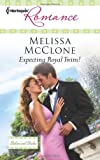 Expecting Royal Twins!, Melissa McClone, 0373177135