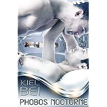SCIENCE FICTION: ALIEN LIFE: Phobos Nocturne