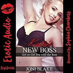 Katie's New Boss: Girl-on-Girl Sex with the Boss