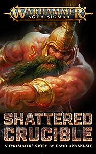 Shattered Crucible (Warhammer Age of Sigmar)