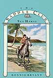 Sea Horse (Saddle Club series Book 14)